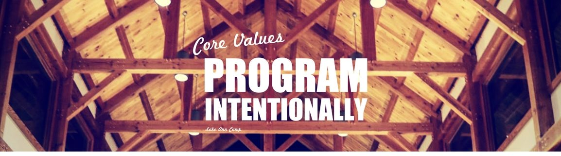 Core Values: Program Intentionally
